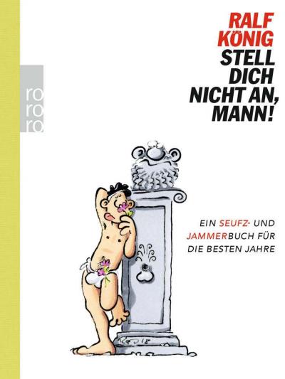 Ralf König - STELL DICH NICHT AN